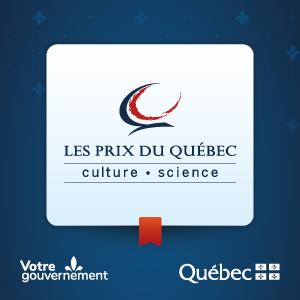 Soumettez une candidature pour les prix du Québec