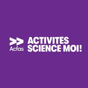 Découvrez la programmation tous publics des activités Science-moi!